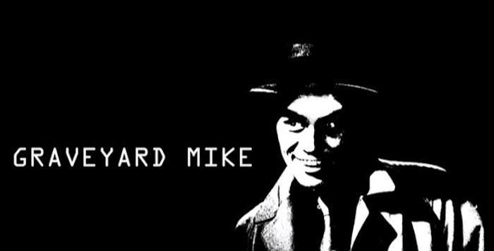 Graveyard Mike